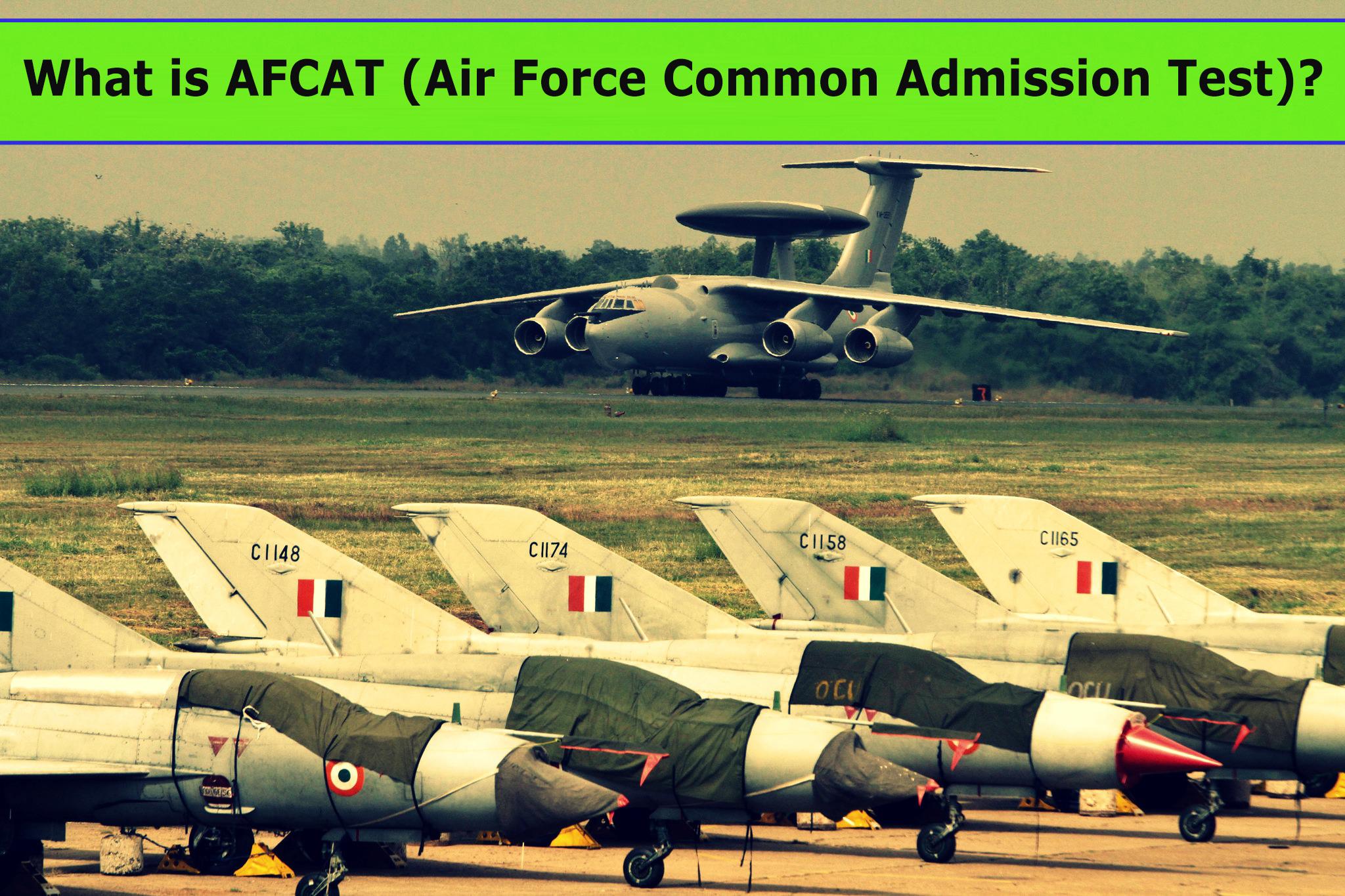 What is AFCAT?