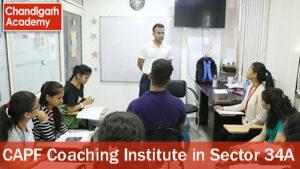 CAPF Coaching institute in Sector 34A