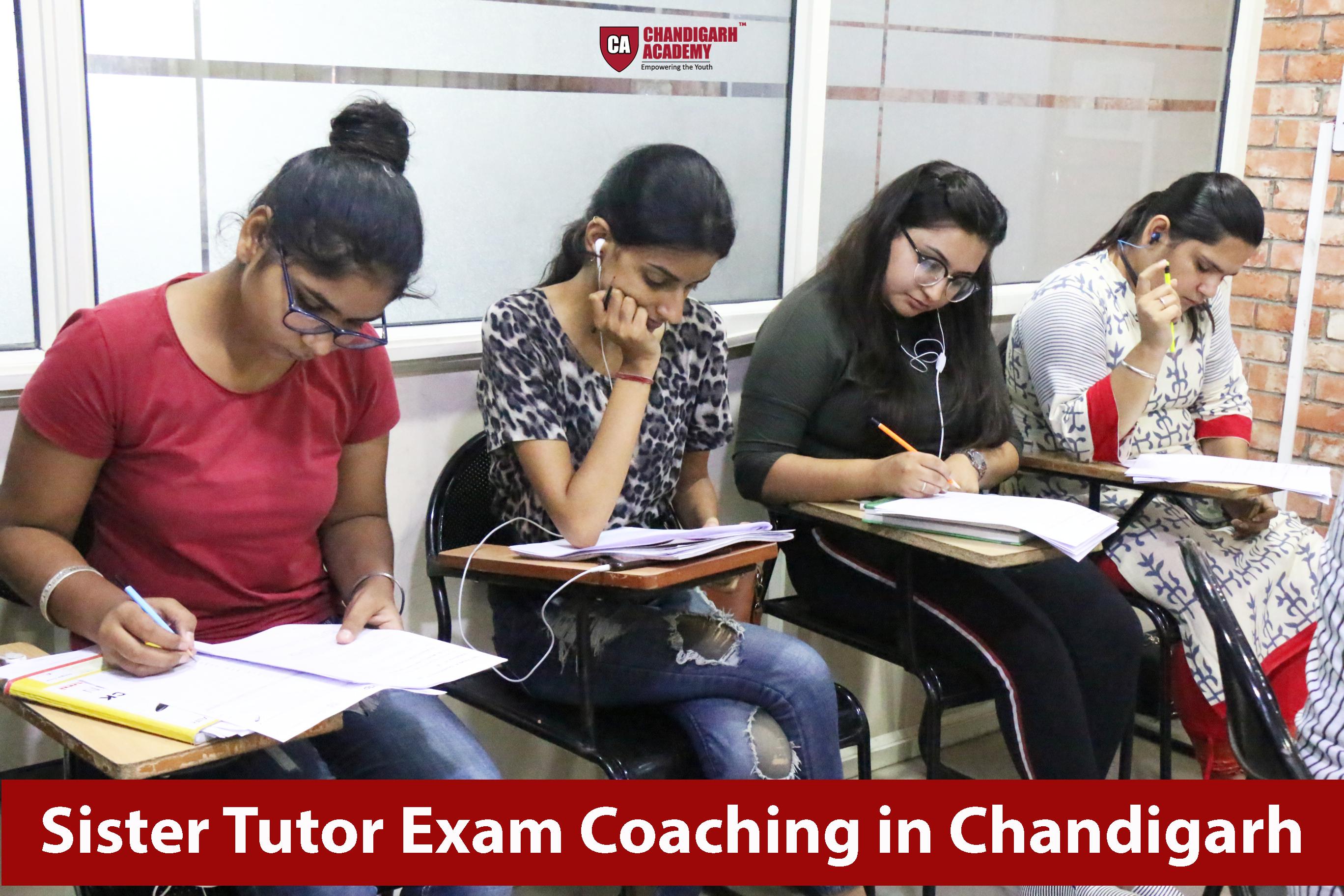 Sister Tutor Exam Coaching in Chandigarh